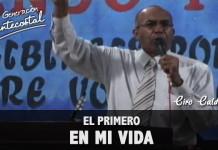 El primero en mi vida | Ciro Calderon