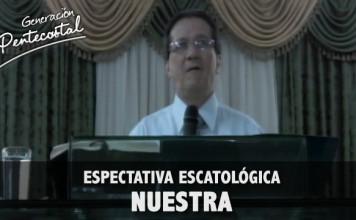 Espectativa escatológica nuestra | Gabriel Brochelo