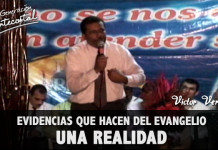 Evidencias que hacen del Evangelio una realidad | Victor Vergara
