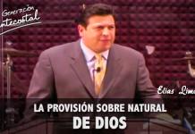 La provisión sobrenatural de Dios | Elias Limones