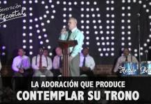La adoración que produce contemplar su trono - Hector Betancur