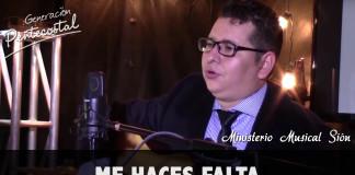 Tu me haces falta | Ministerio Musical Sión