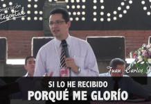 Si lo he recibido porque me glorío - Juan Carlos Perez