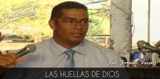 Las huellas de Dios en un adorador - Luis Fernando Vasquez