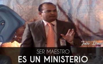 Ser maestro es un ministerio - Julio Llinas