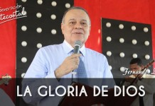 La gloria de Dios - Fernando Lopez