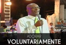 Adorar voluntariamente - David Alomia