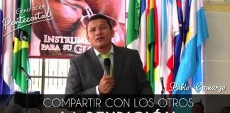 Compartir con los otros la bendición - Pablo Camargo