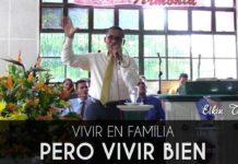 Vivir en familia pero vivir bien - Elkin Torres