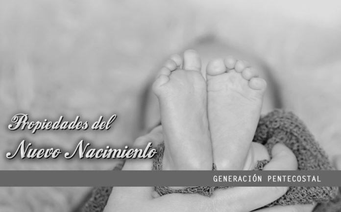 Propiedades del nuevo nacimiento