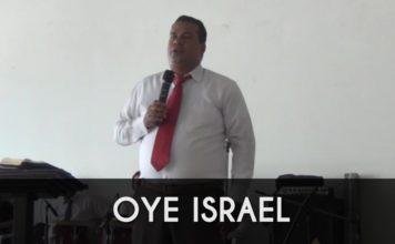 Oye Israel - Elias Mejia
