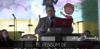 El pénsum de Escuela Dominical - Avizai Fernandez