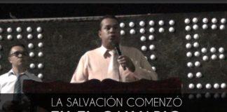 La salvación comenzó en el calvario - Elias Mejia