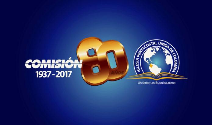 iglesia pentecostal unida de colombia celebra 80 a os