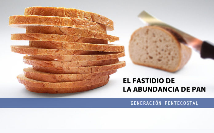 El fastidio de la abundancia de pan