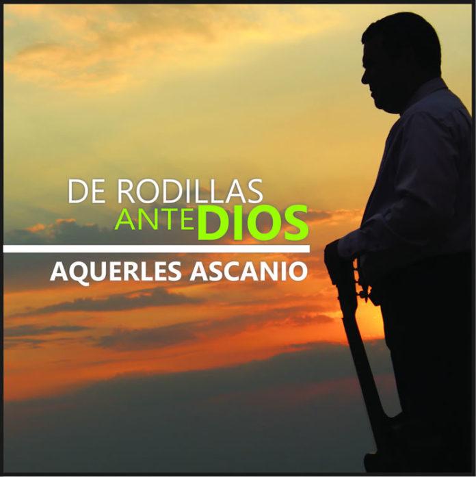 Álbum De rodillas ante Dios de Aquerles Ascanio