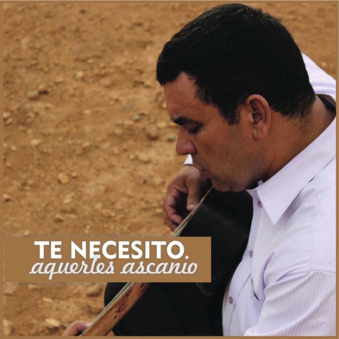 Álbum Te necesito de Aquerles Ascanio