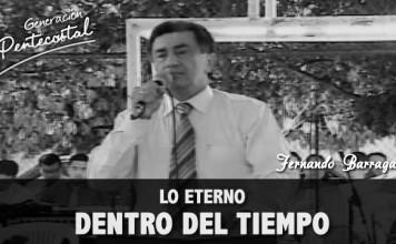 Lo eterno dentro del tiempo | Fernando Barragan