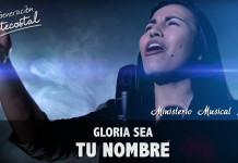 Gloria sea tu Nombre | Ministerio Musical Sión