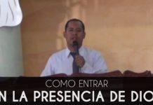 Como entrar en la presencia de Dios