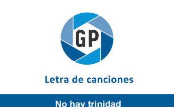 Letra No hay trinidad de Edinso Ruiz