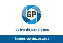 Letra Somos pentecostales de Jailson Navarro